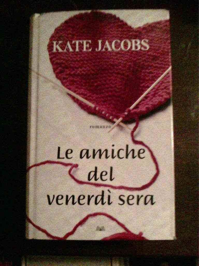 Kate Jacobs - Le amiche del venerdì sera