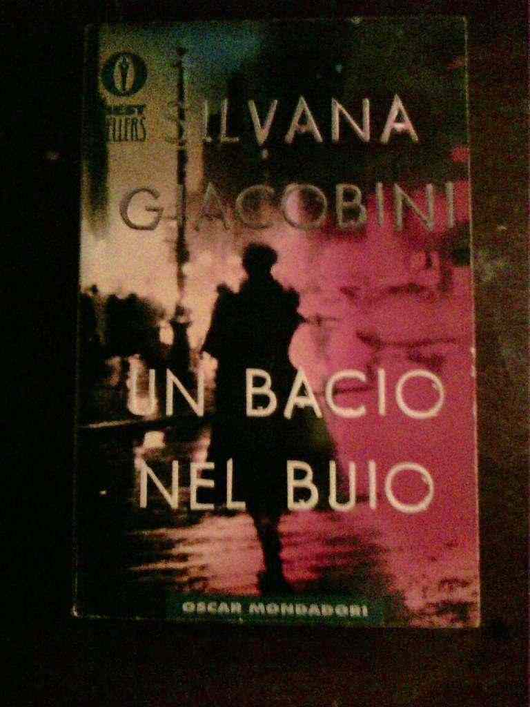 Silvana Giacobini - Un bacio nel buio