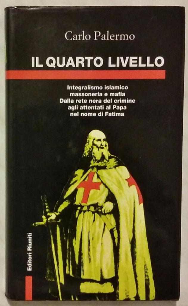 Il quarto livello di Carlo Palermo 1°Edizione Editori Riuniti 1996 come nuovo