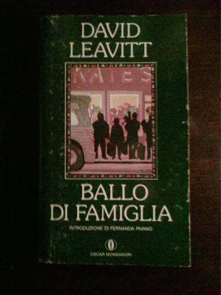 David Leavitt - Ballo di famiglia