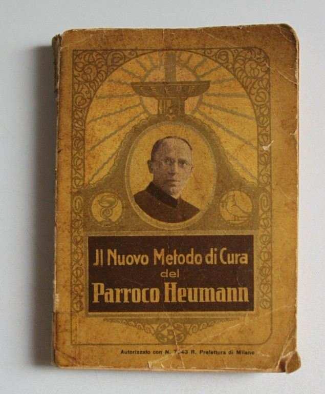 Il nuovo metodo di cura di Parroco Heumann. VIII edizione italiana.