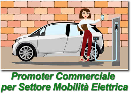 Promoter settore Mobilità Elettrica in Lecco e Provincia
