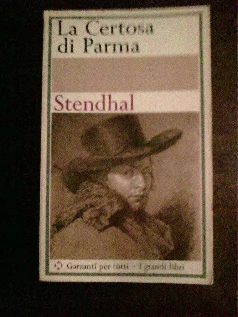 Stendhal - La Certosa di Parma