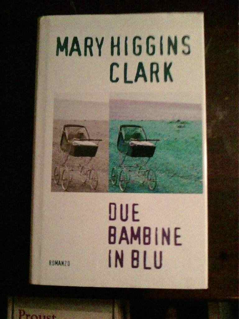 Mary Higgins Clark - Due bambine in blu
