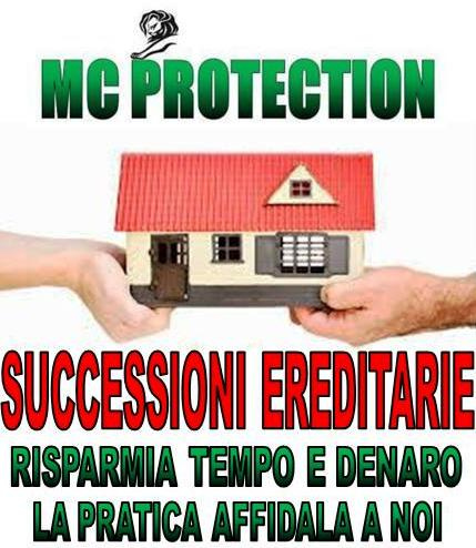 SUCCESSIONI EREDITARIE – MC PROTECTION