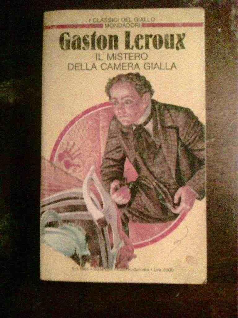 Gaston Leroux - IL mistero della camera gialla