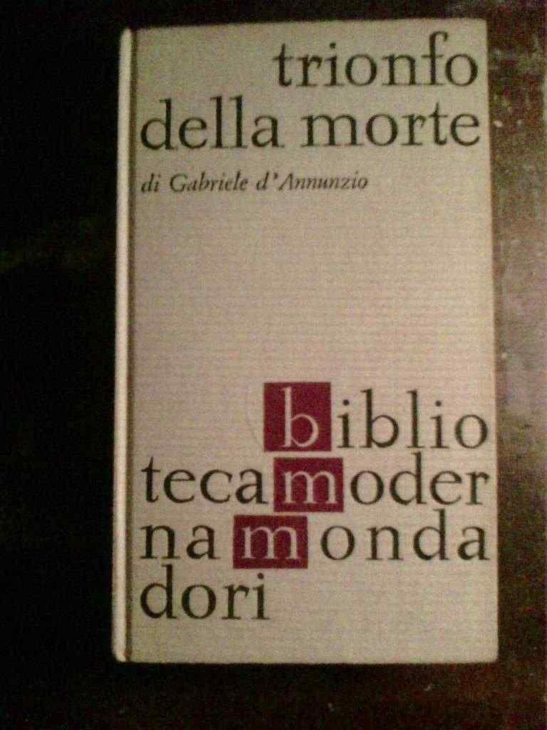 Gabriele d'Annunzio - Trionfo della morte