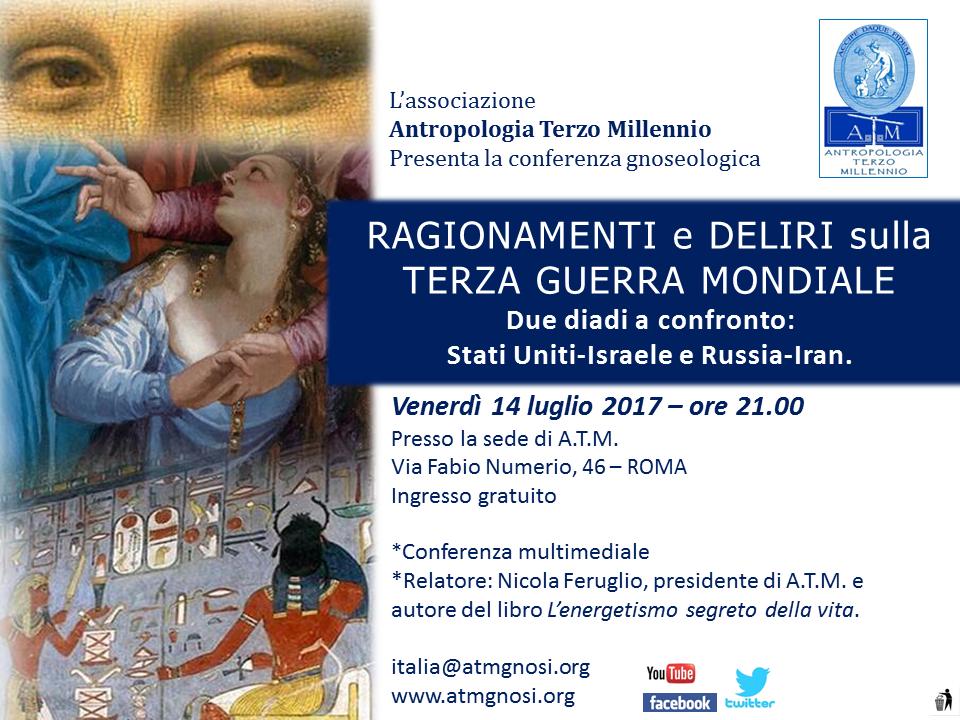 RAGIONAMENTI e DELIRI sulla TERZA GUERRA MONDIALE (conferenza gnoseologica)