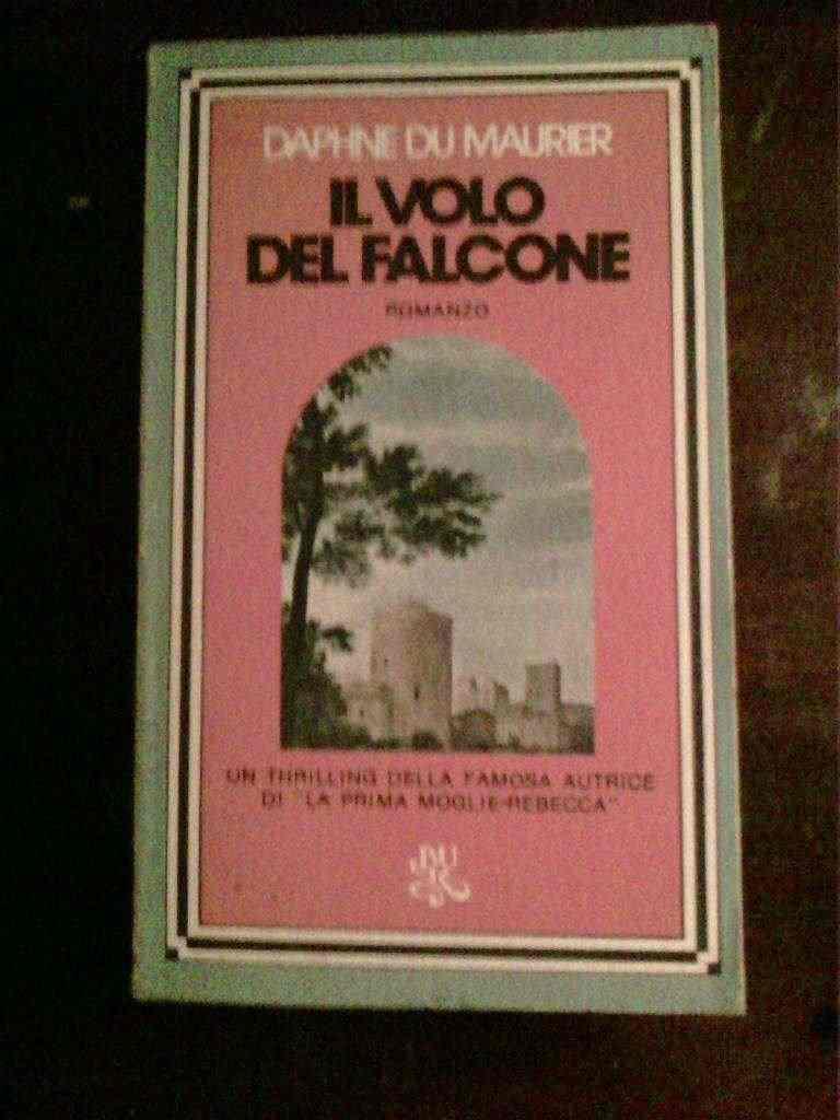 Daphne Du Maurier - IL volo del falcone