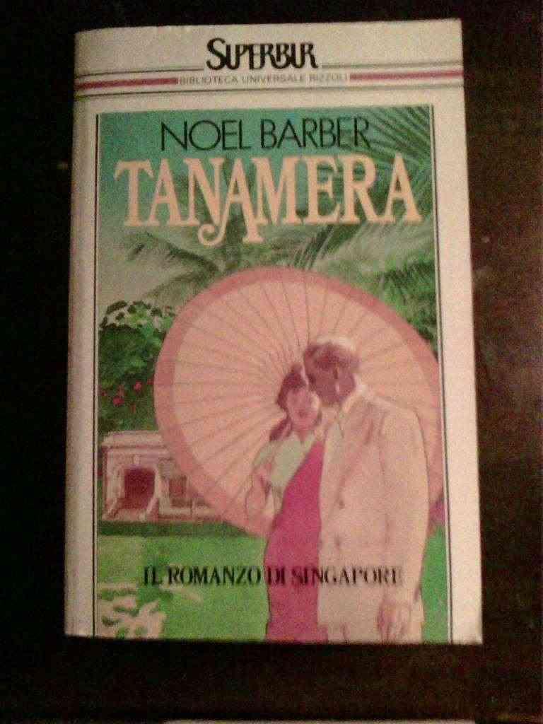 Noel Barber - Tanamera