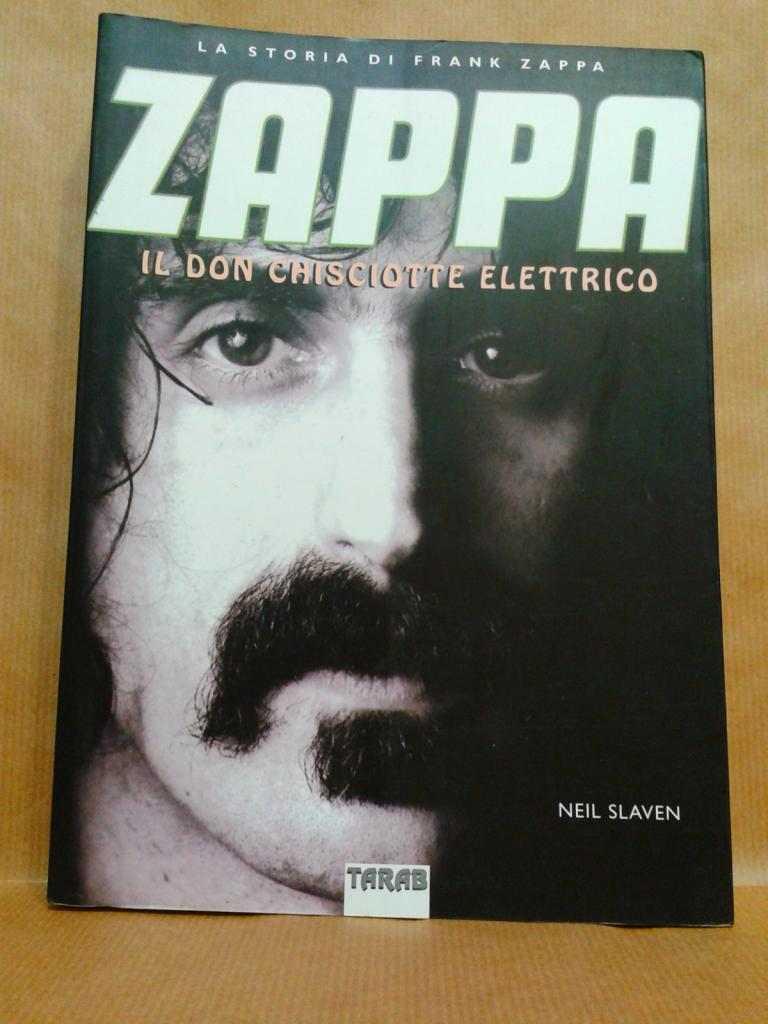 Frank Zappa - Il Don Chisciotte elettrico