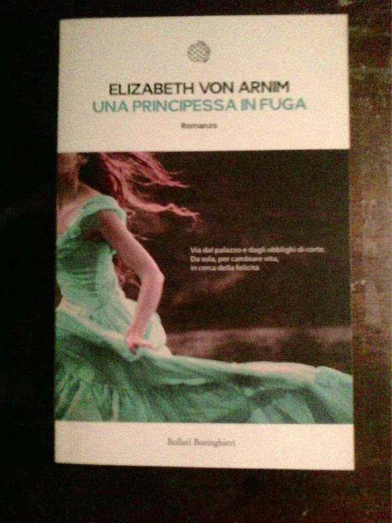 Elizabeth von Arnim - Una principessa in fuga