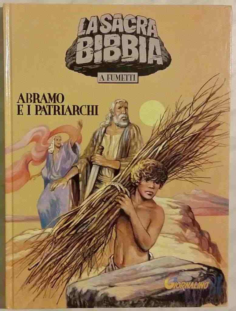 La sacra Bibbia a fumetti n.2 Abramo e i Patriarchi Il Giornalino nuovo