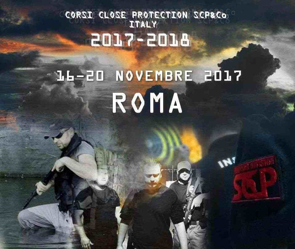 CORSO AGENTE DI PROTEZIONE RAVVICINATA,ROMA 16-20 NOVEMBRE 2017
