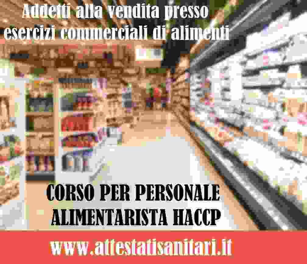 Corso haccp per Addetti vendita in esercizi commerciali di alimenti
