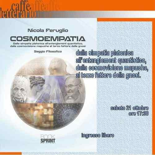 COSMOEMPATIA (Presentazione del nuovo libro di Nicola Feruglio)