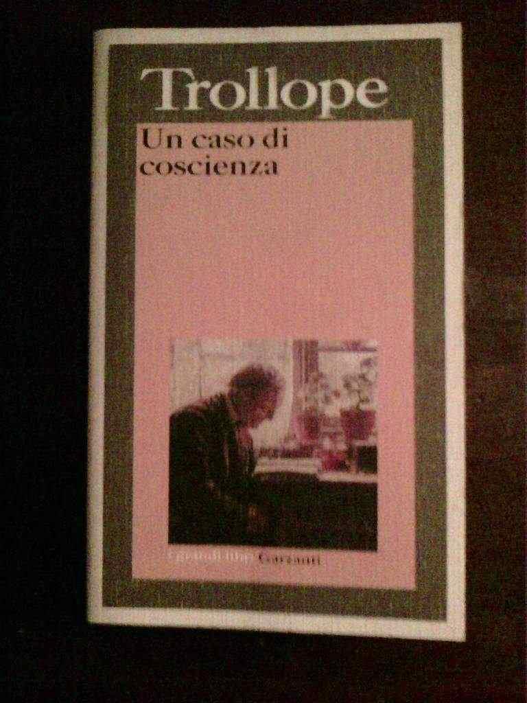 Anthony Trollope - Un caso di coscienza