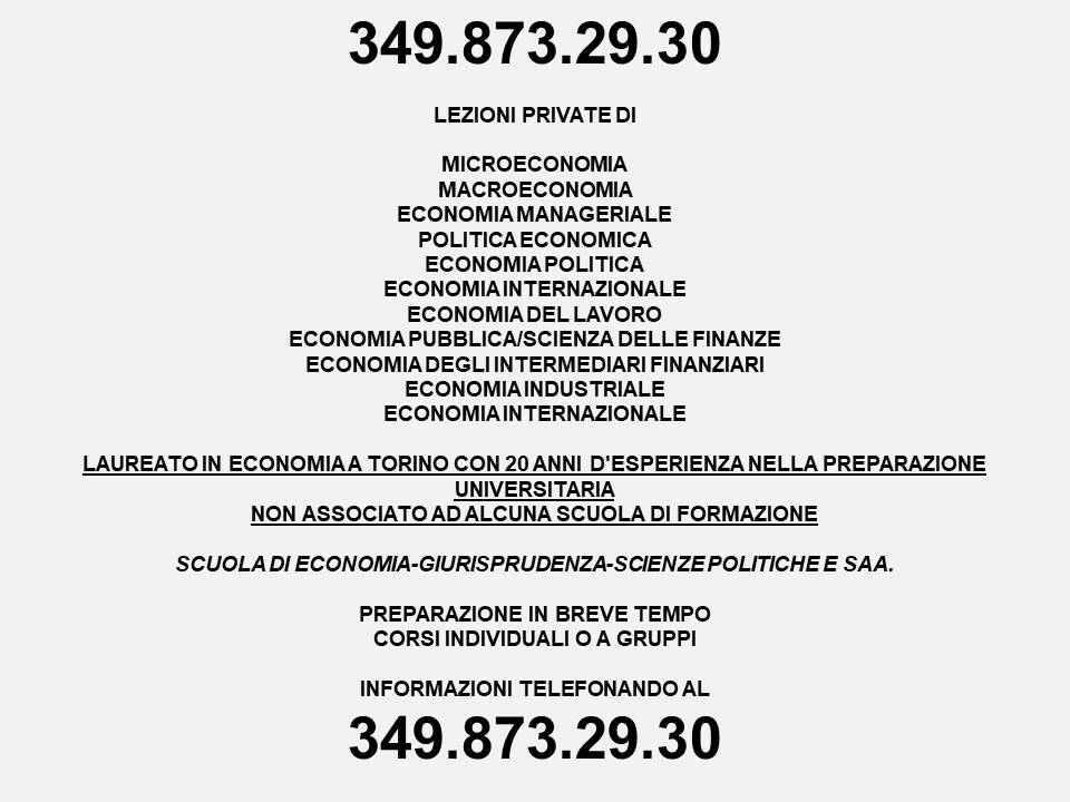 LEZIONI PRIVATE DI ECONOMIA: MICRO-MACROECONOMIA MANAGERIALE INDUSTRIALE 3498732930