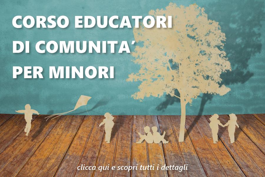 Corso di Formazione Educatori di Comunità per Minori