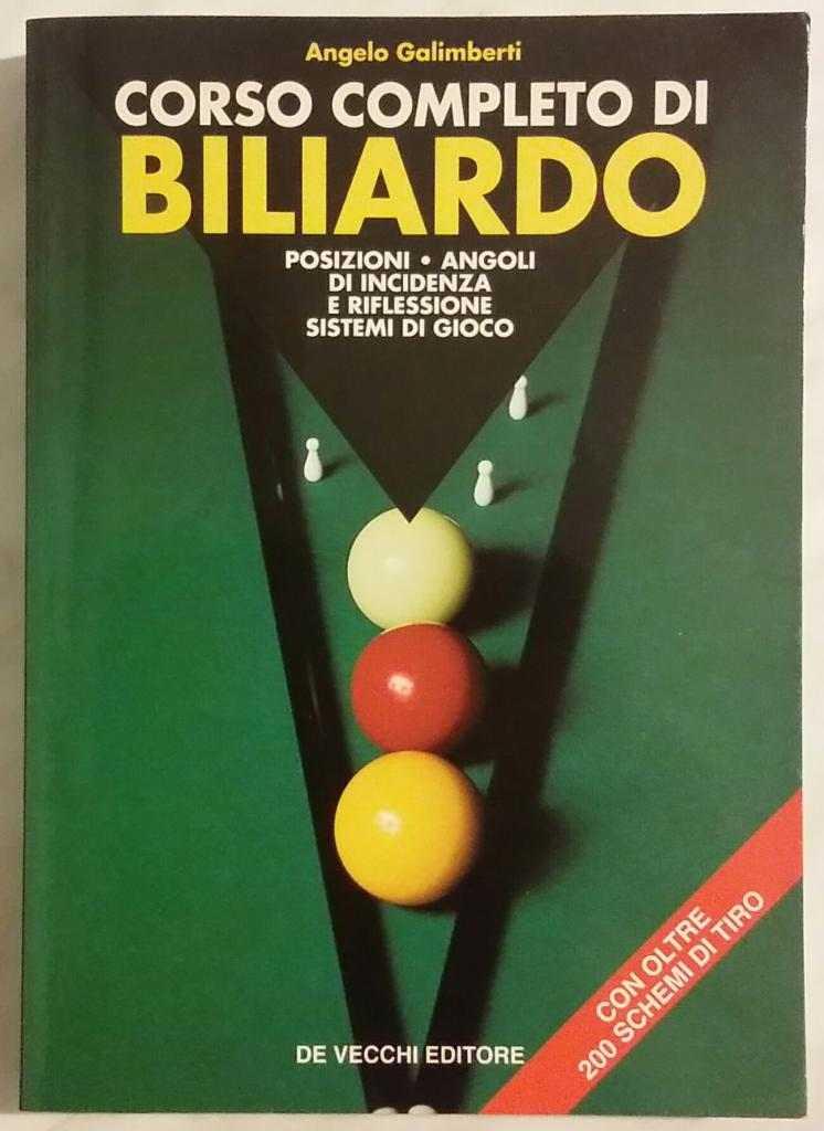 Corso completo di biliardo di Angelo Galimberti Ed:De Vecchi 1996 perfetto