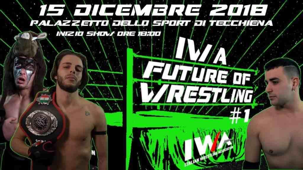 Show di wrestling IWA - Future of Wrestling