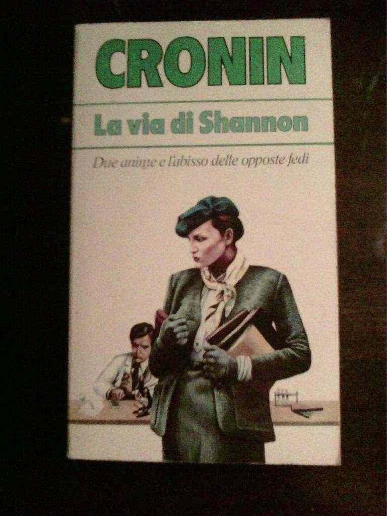 A.J. Cronin - La via di Shannon