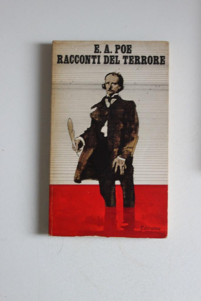 Edgar Allan POE - RACCONTI DEL TERRORE Edirama Farmaceutici (1971) Libro