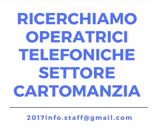 Operatrici telefoniche settore Cartomanzia