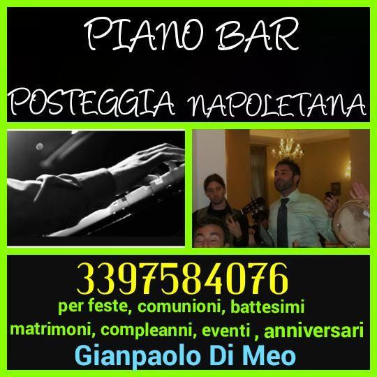posteggia Napoletana e piano bar , musica per le tue feste