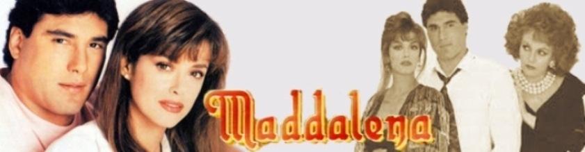 """Telenovela - Maddalena. """" completa in dvd"""