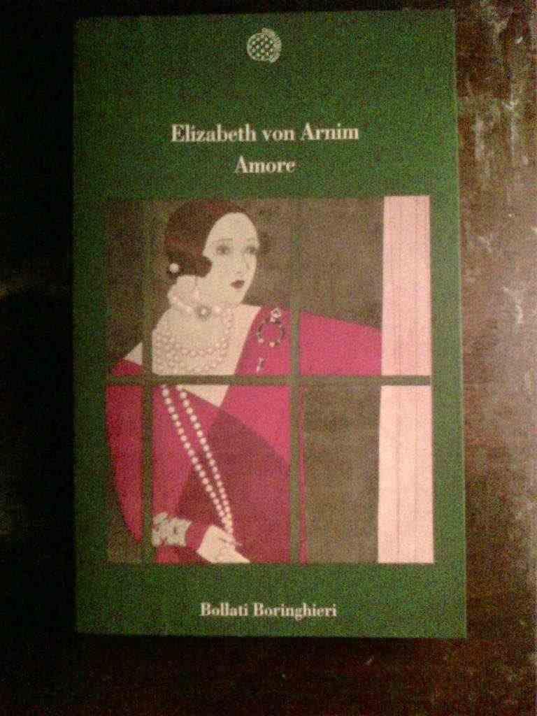 Elizabeth von Arnim - Amore