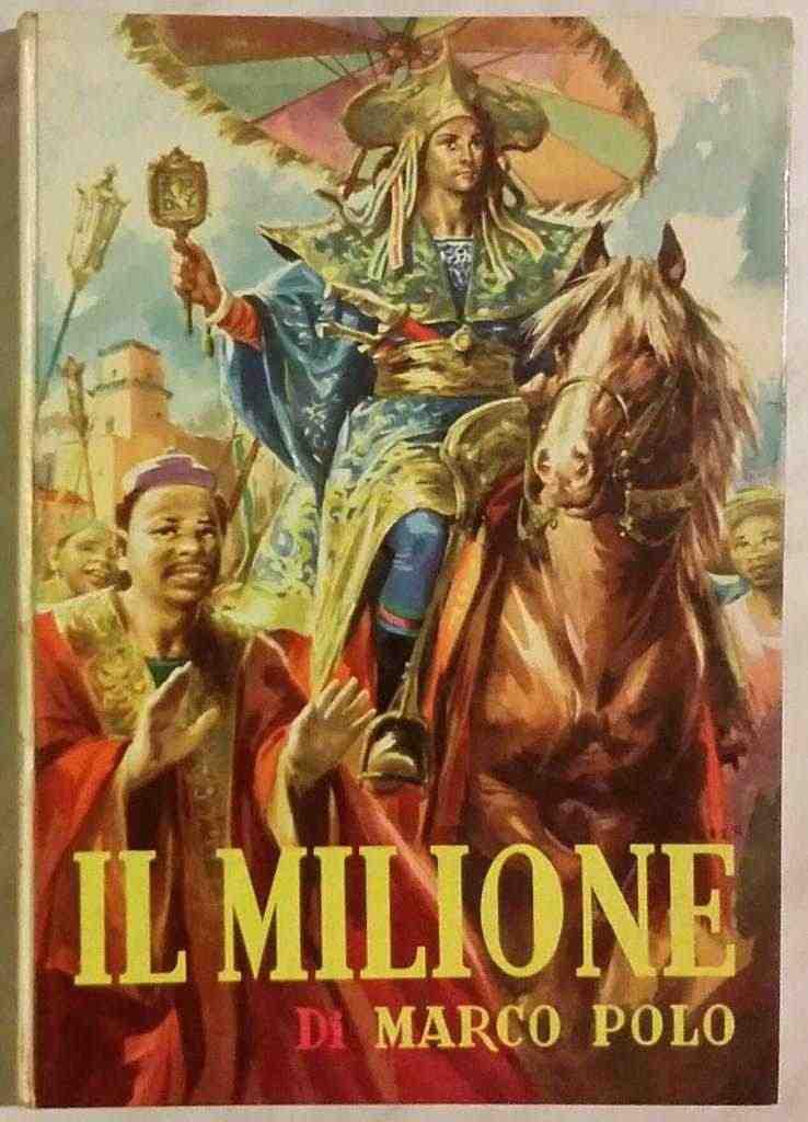 Il milione di Marco Polo Editrice Aristea, Milano(senza data) ottimo