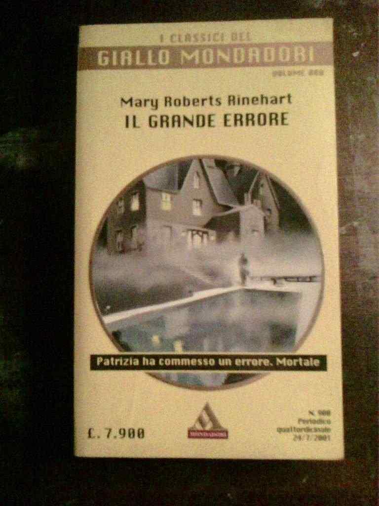 Mary R. Rinehart - IL grande errore