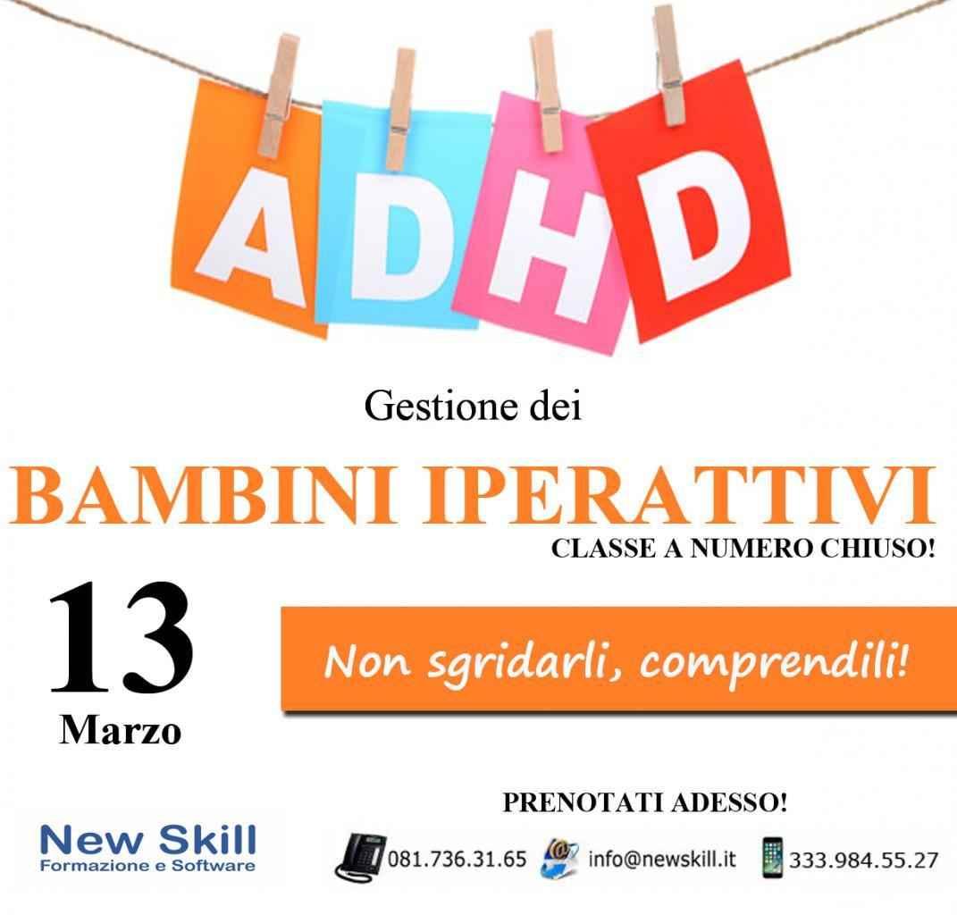 Gestione dei Bambini Iperattivi - ADHD