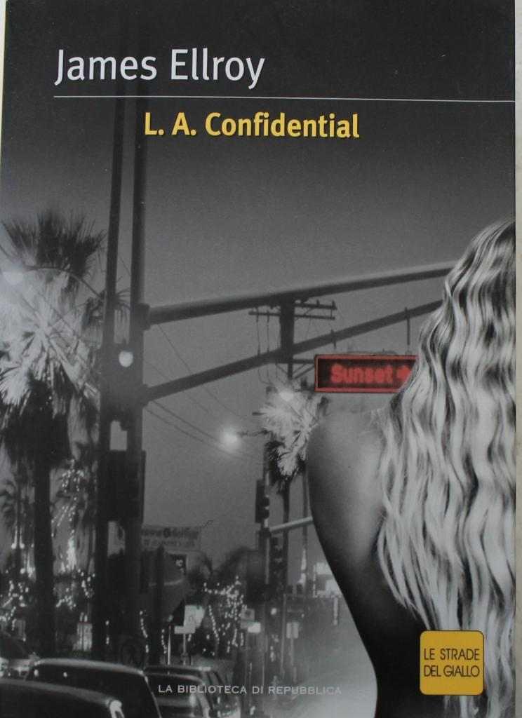 L.A. Confidential. Le strade del giallo.