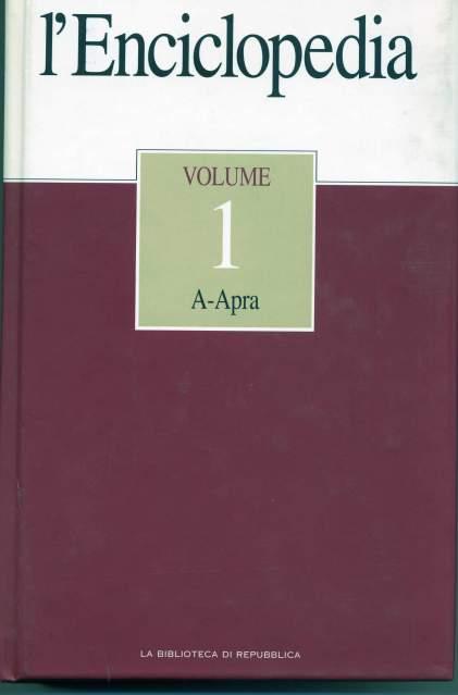 l'Enciclopedia. Volume 1 A-Apra.