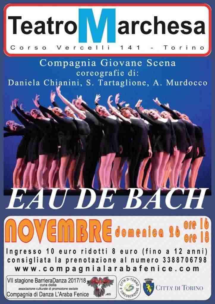 """Domenica 26 novembre ore 16 e ore 21 &quotEau de Bach"""" Balletto"""