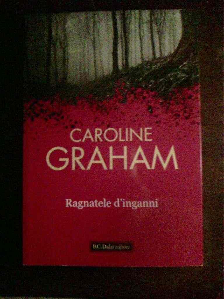 Caroline Graham - Ragnatele d'inganni