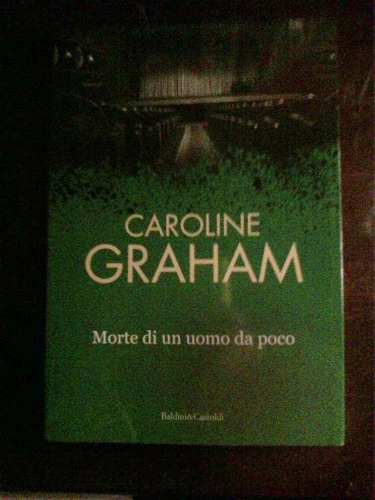 Caroline Graham - Morte di un uomo da poco