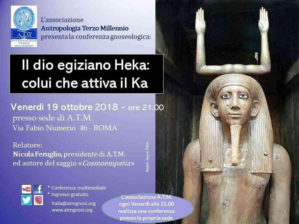 """&quotIl Dio egiziano Heka:colui che attiva il Ka"""" (conferenza gnoseologica)"""