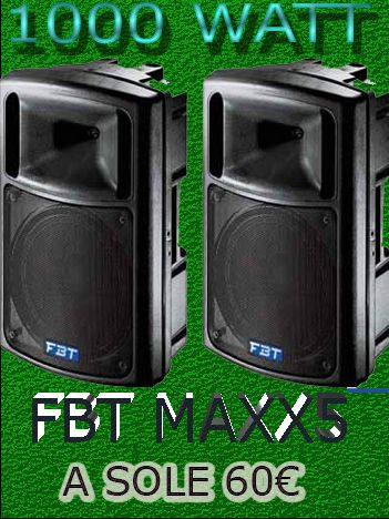 affitto casse per feste coppie casse Fbt Maxx 5 1000Watt