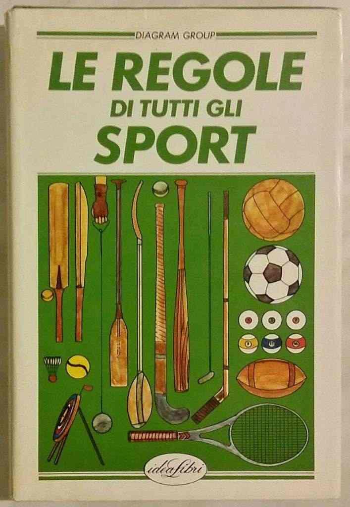 Le regole di tutti gli sport di Diagram Group 1°Ed.Idea libri 1984 ottimo