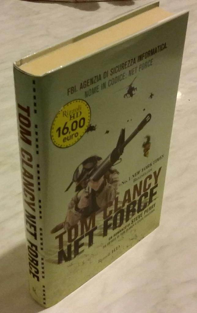 Net Force da un'idea di Tom Clancy e Steve Pieczeink Scritto da Steve Perry Rizzoli 2010 nuovo