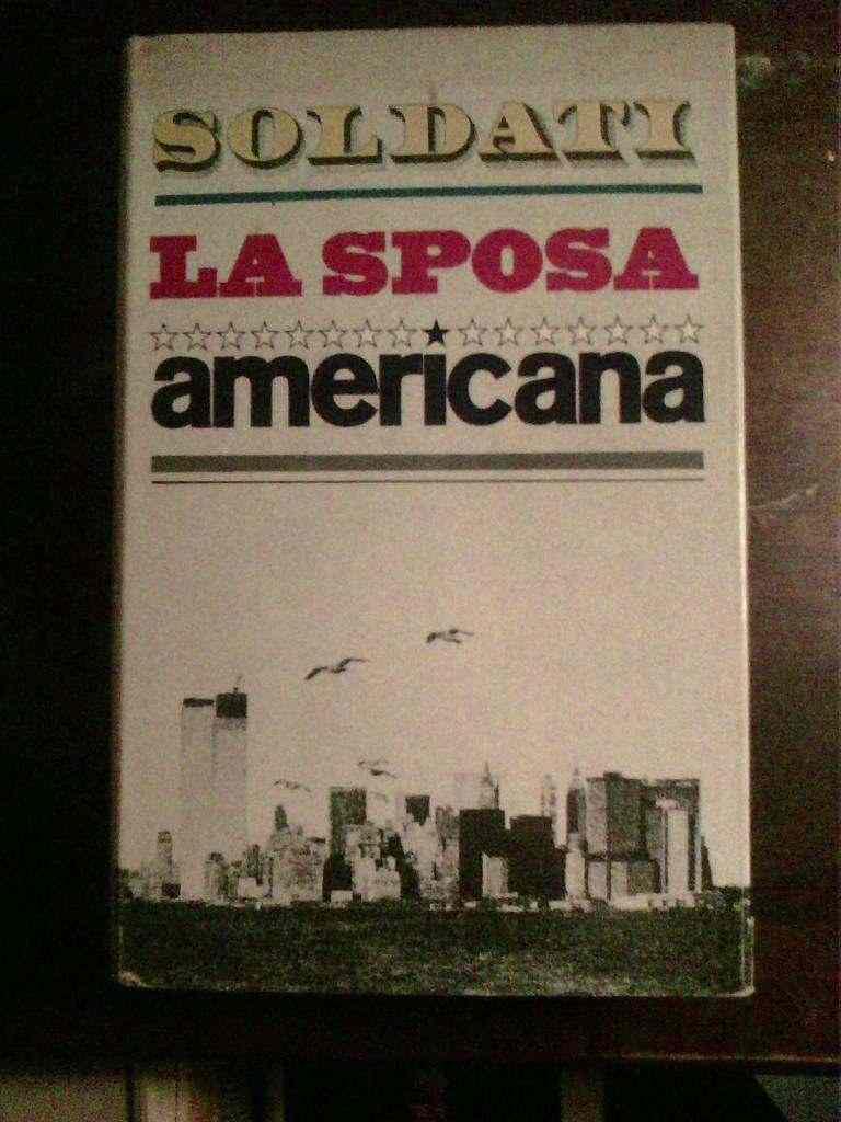 Mario Soldati - La sposa americana
