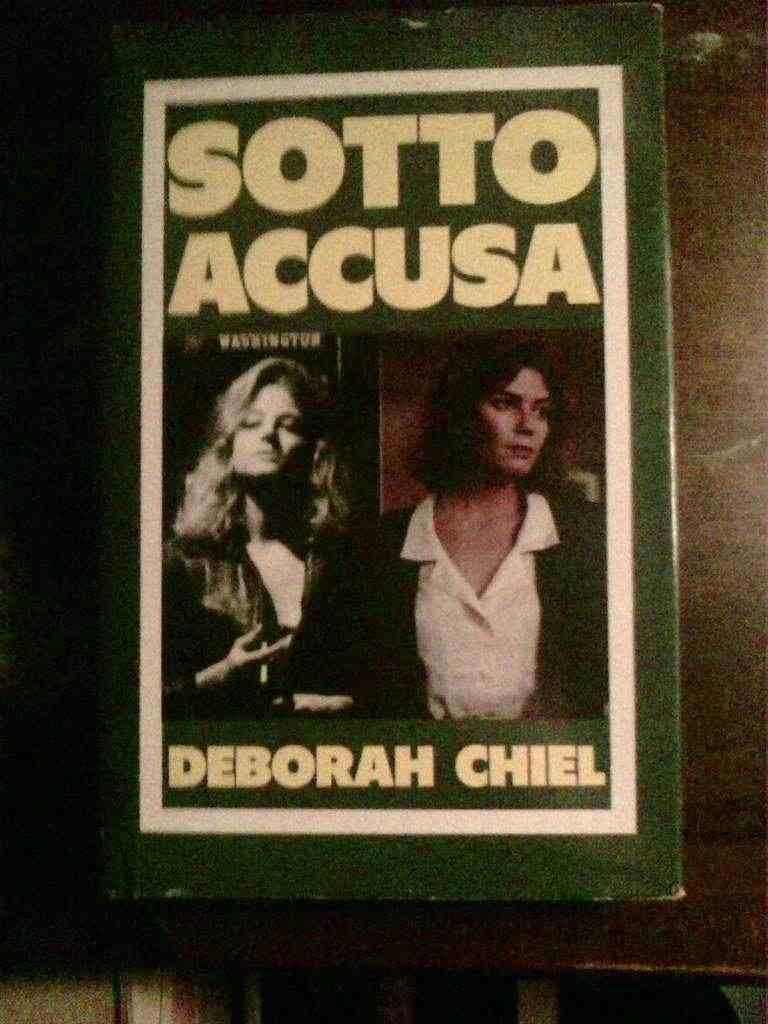 Deborah Chiel - Sotto accusa
