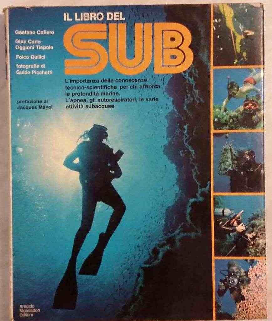 Il libro del sub Folco Quilici 1°Edizione Mondadori 1977 ottimo