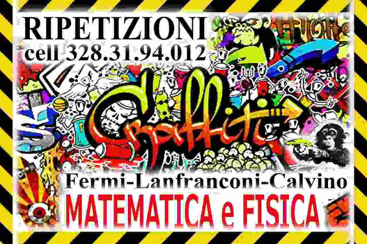 Ripetizioni di MATEMATICA -  Calvino, Fermi, Lanfranconi