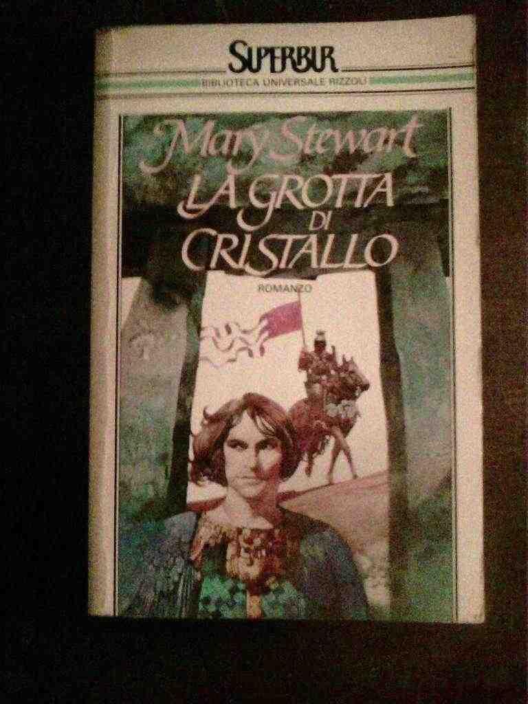 Mary Stewart - La grotta di cristallo